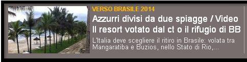 Gazzetta: L'Italia in Brasile: sì, ma dove?