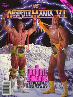 """The Ultimate Warrior"" ed Hulk Hogan: WrestleMania VI"