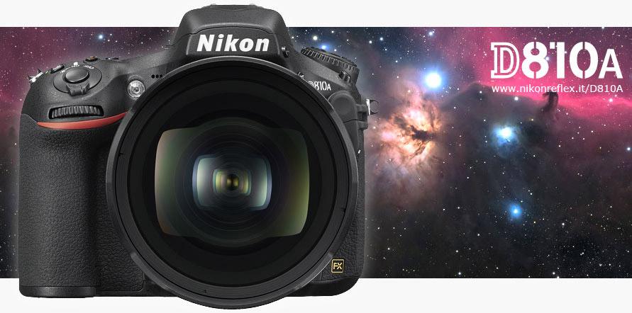 Nikon D810A, la nuova reflex di casa Nikon pensata per l'astrofotografia