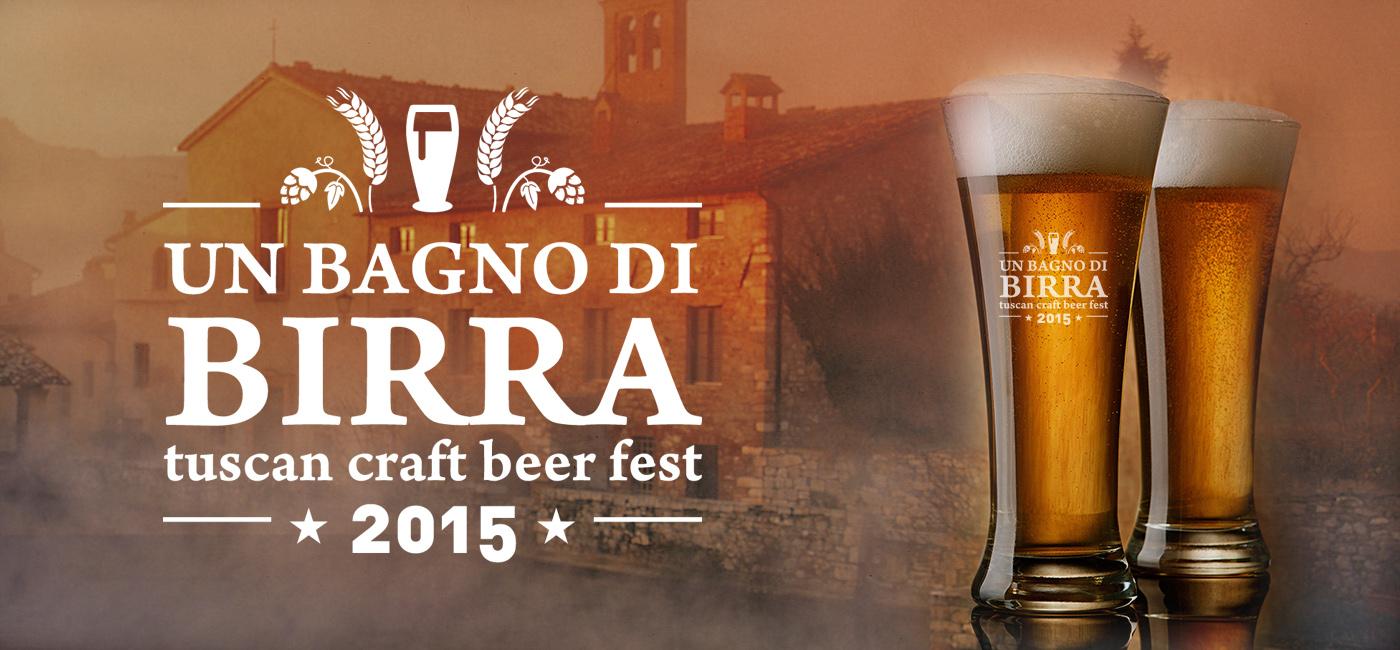 """""""Un Bagno di Birra"""", il Festival della Birra Toscana - A Bagno Vignoni (San Quirico d'Orcia) dal 17 al 19 Luglio 2015"""