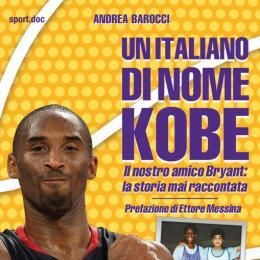 """""""Un italiano di nome Kobe"""" di Andrea Barocci"""