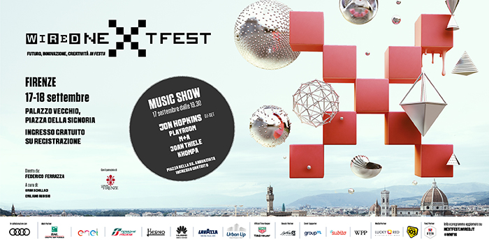 Wired Next Fest 2016 - A Firenze il 16 e 17 Settembre