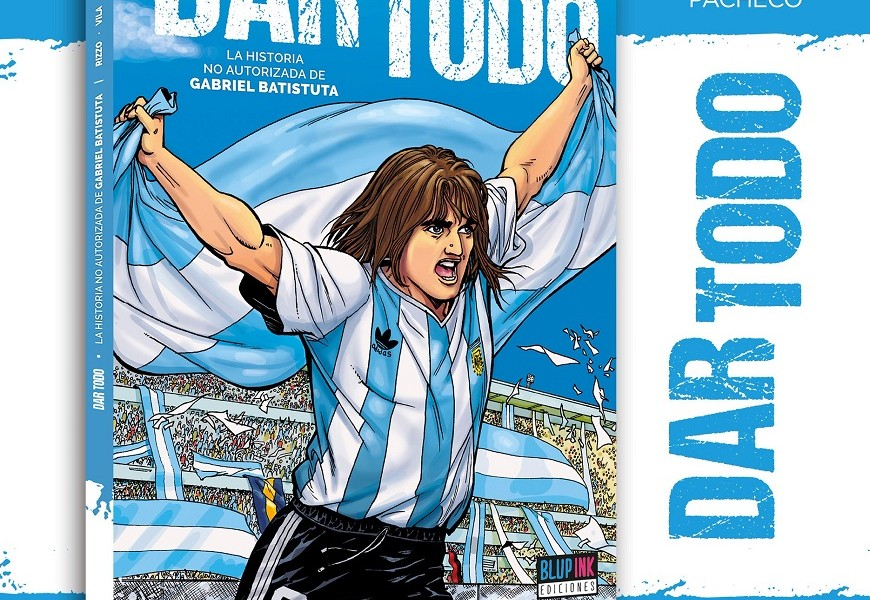 "Batistuta diventa un eroe a fumetti con ""Dar todo"""