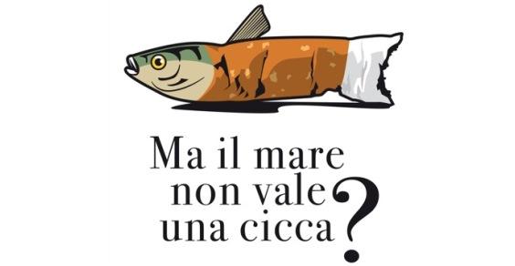 Marevivo: Ma il mare non vale una cicca?