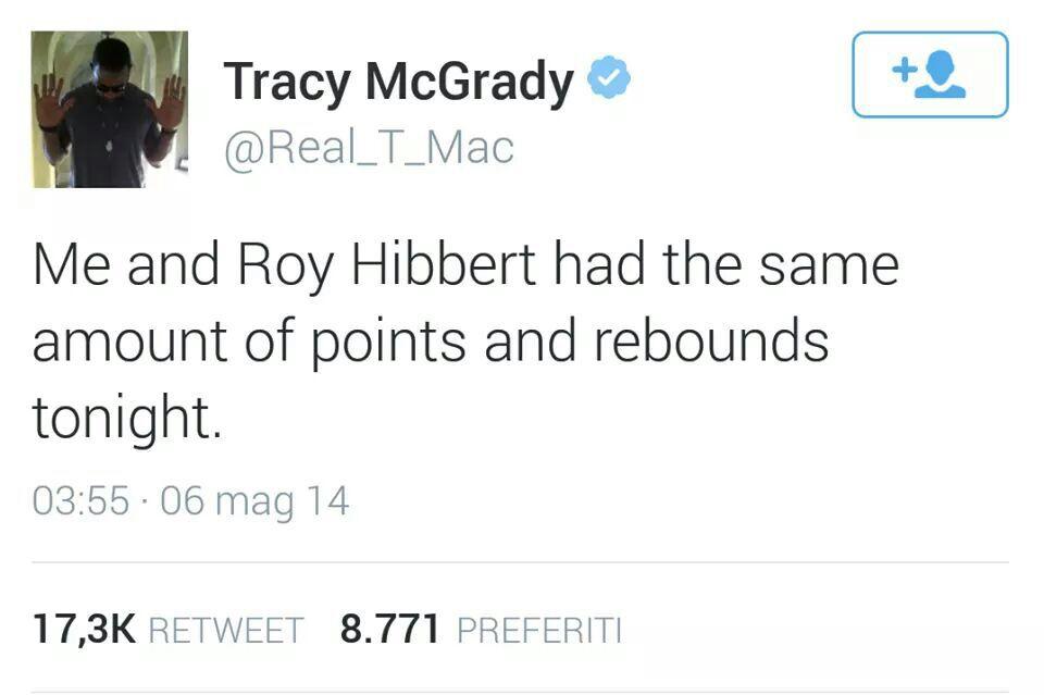 Il tweet di McGrady su Hibbert dopo gara-1
