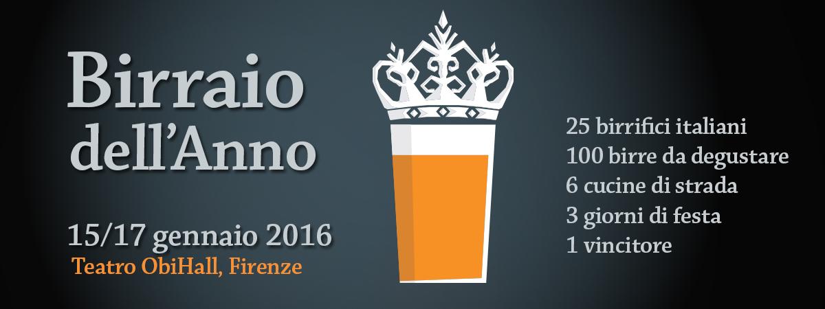 Settima edizione del Birraio dell'Anno - Dal 15 al 17 Gennaio 2016 al teatro Obihall di Firenze